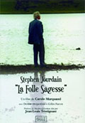 Stephen Jourdain : la folle sagesse