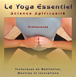 Yoga Essentiel : Science Spirituelle